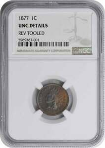 1877 INDIAN CENT UNC DETAILS REVERSE TOOLED NGC