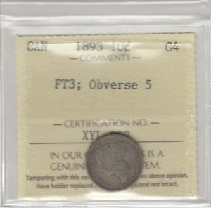 1893 CANADA 10 CENTS SILVER COIN   FT3; OBVERSE 5   ICCS GRADED G 4