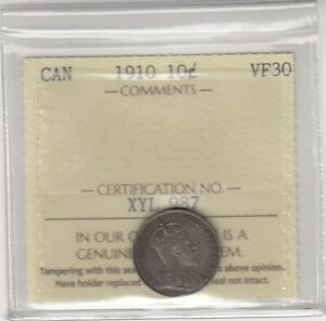 1910 CANADA 10 CENTS SILVER COIN   ICCS GRADED VF 30
