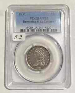 1831 P QUARTER DOLLARS CAPPED BUST PCGS VF 35   LARGE LETTERS  BROWNING 6