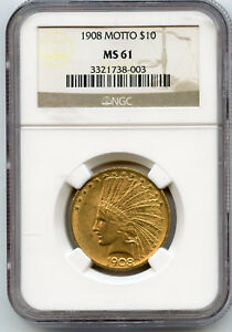 1908 WITH MOTTO US GOLD $10 INDIAN NGC MS 61 WITH LUSTER