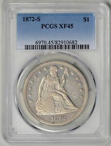 1872 S  PCGS XF45 SEATED DOLLAR     LOW MINTAGE OF 9 000     SAN FRANCISCO MINT