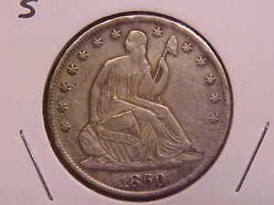 1860 S SEATED LIBERTY HALF DOLLAR   CLEANED   XF    SEE PICS     X1065
