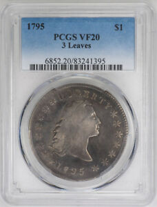 1795 $1 3 LEAVES FLOWING HAIR DOLLAR   PCGS VF20   US  COIN