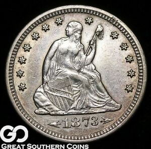 1873 SEATED LIBERTY QUARTER ARROWS TOUGH CHOICE UNCIRCULATED   BETTER DATE