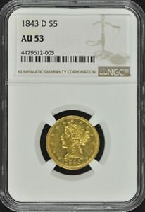 Click now to see the BUY IT NOW Price! 1843 D HALF EAGLE   NO MOTTO $5 NGC AU53