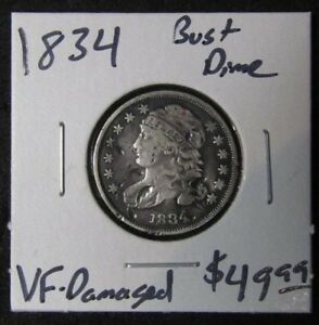 1834 CAPPED BUST DIME VF DAMAGED