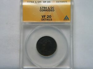 1794 1/2C ANACS VF 20 DETAIL CORRODED  KEY DATE HALF CENT