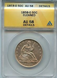 1858 O 50C ANACS AU 58 DETAILS  ABOUT UNCIRCULATED  SEATED LIBERTY HALF DOLLAR