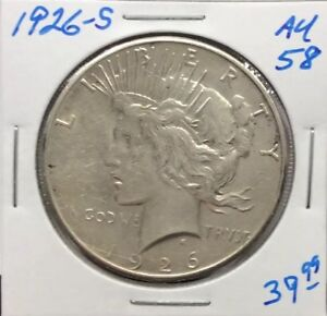 1926 S PEACE SILVER DOLLAR IN AU   CONDITION