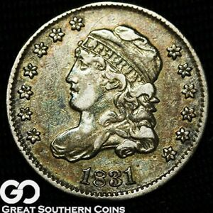 1831 CAPPED BUST HALF DIME TOUGH TYPE CHOICE AU  EARLY SILVER COIN