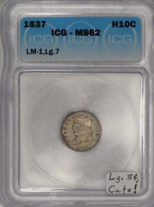 Click now to see the BUY IT NOW Price! 1837 HALF DIME ICG MS 62; LARGE 5 C. LM 1; CUTE