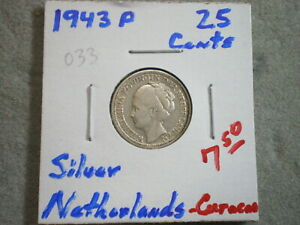 1943 P 25 CENTS NETHERLAND CUCACAO/ 640 SILVER .0736 ASW/   UNCERTIFIED