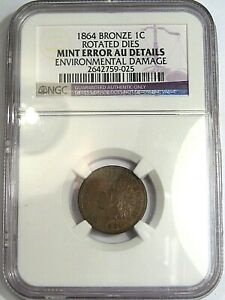 AU 1864 BRONZE INDIAN HEAD PENNY. NGC AU DETAILS MINT ERROR ROTATED DIES.  49