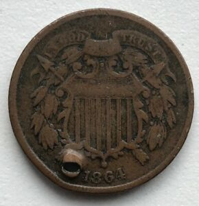 1864 2 CENT PIECE HOLED CCC284