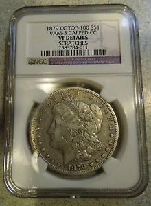 1879 CARSON CITY MORGAN SILVER DOLLAR NGC GRADED VF ERROR COIN CAPPED CC VAM 3