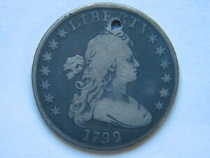 1799 DRAPED BUST SILVER DOLLAR FINE DETAILS HOLED