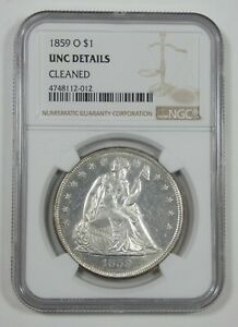 NGC AUTHENTIC 1859 O LIBERTY SEATED DOLLAR UNC DETAILS SILVER DOLLAR