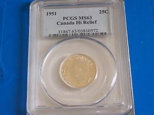 1951 CANADA SILVER QUARTER 25C PCGS MS63        NICE HI RELIEF TYPE COIN