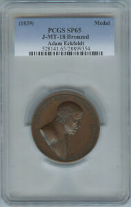 1839 ADAM ECKFELDT RETIREMENT MEDAL J MT 18 PCGS SP65 BRONZED POP1/0