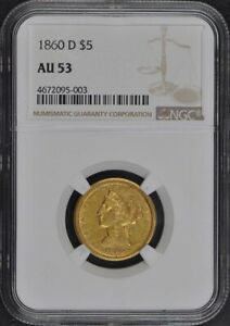 Click now to see the BUY IT NOW Price! 1860 D HALF EAGLE   NO MOTTO $5 NGC AU53
