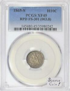 1865 S HALF DIME PCGS XF 45; REPUNCHED DATE FS 301;  COIN