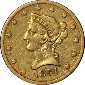 1851 O LIBERTY GOLD $10 NO MOTTO NICE VF DETAILS DECENT EYE APPEAL NICE STRIKE