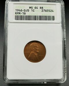 1946 D D/D LINCOLN WHEAT CENT PENNY RPM 016 MS64 RB ANACS VARIETY ERROR COIN