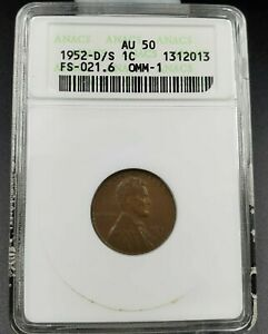 1952 D/S LINCOLN WHEAT CENT PENNY ANACS AU50 FS 021.6 FS 511 OMM 1 VARIETY