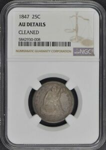 Click now to see the BUY IT NOW Price! 1847 NO MOTTO SEATED LIBERTY QUARTER 25C NGC AU DETAILS