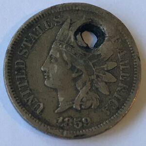 1859 INDIAN HEAD CENT V.F. DETAIL HOLED CCC600