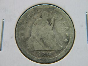 1876 CC SEATED LIBERTY QUARTER BETTER DATE CARSON CITY COIN    CORRODED