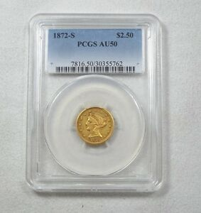 1872 S GOLD LIBERTY HEAD QUARTER EAGLE $2.50 COIN CERTIFIED PCGS AU 50