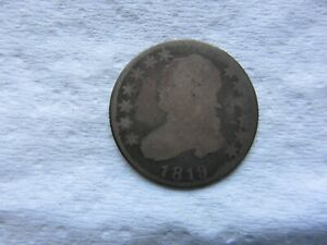 1819 25C CAPPED BUST QUARTER LARGE DIAMETER GOOD / AG   BOLD DATE SHOWS