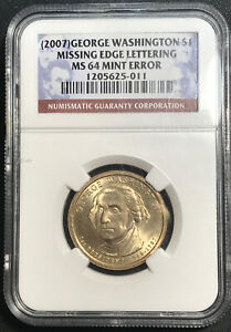 2007 GEORGE WASHINGTON $1 MISSING EDGE LETTERS MINT ERROR MS64