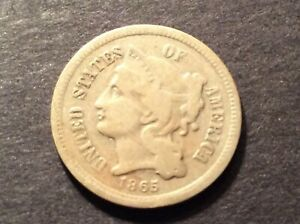 1865 NICKEL THREE CENT COIN GOOD TO ABOUT GOOD    3 CENT