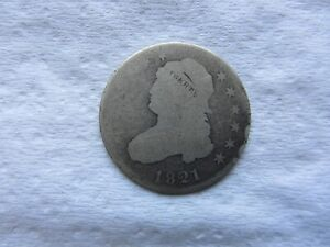1821 25C CAPPED BUST QUARTER LARGE DIAMETER BOLD DATE SHOWS