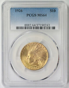 1926 INDIAN HEAD EAGLE GOLD $10 MS 64 PCGS