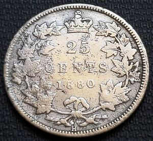 1880 H CANADA SILVER 25 CENT QUARTER    WIDE 0 VARIETY    GOOD CONDITION