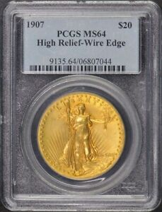 1907 $20 HIGH RELIEF WIRE EDGE SAINT GAUDENS PCGS MS64