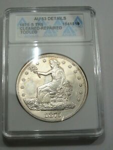 AU 1875 S US TRADE DOLLAR ANACS AU53 DETAILS  CLEANED   REPAIRED .  20