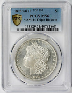 Click now to see the BUY IT NOW Price! 1878 7/8TF VAM 44 TRIPLE BLOSSOM TOP 100 MORGAN $1 MS 61 PCGS SECURE GOLD SHIELD