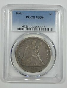 1843 LIBERTY SEATED DOLLAR CERTIFIED  PCGS  VF 30 SILVER DOLLAR