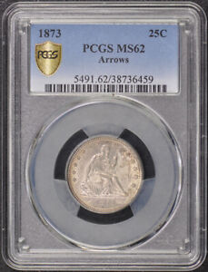 1873 25C ARROWS LIBERTY SEATED QUARTER PCGS MS62