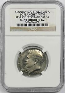 Click now to see the BUY IT NOW Price! KENNEDY 50C STRUCK ON A 5C PLANCHET REVERSE BROCKAGE 5.0 GR MINT ERROR PF 62 NGC