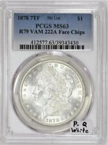 Click now to see the BUY IT NOW Price! 1878  R79 VAM 222A FACE CHIPS MORGAN DOLLAR PCGS MS 63 P.Q. WHITE; WOW