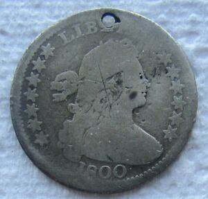 1800 DRAPED BUST HALF DIME  DATE GOOD DETAIL HOLED SCRATCHED