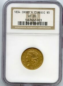 1834 CLASSIC $5 GOLD COIN CROSSLET $5 NGC VF 20