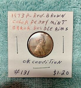 1973 P RED BROWN PENNY MINT ERROR DOUBLE RIMS OK CONDITION