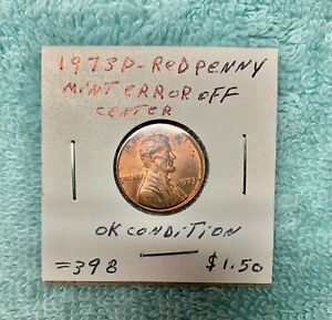 1973 P RED PENNY MINT ERROR OFF CENTER OK CONDITION